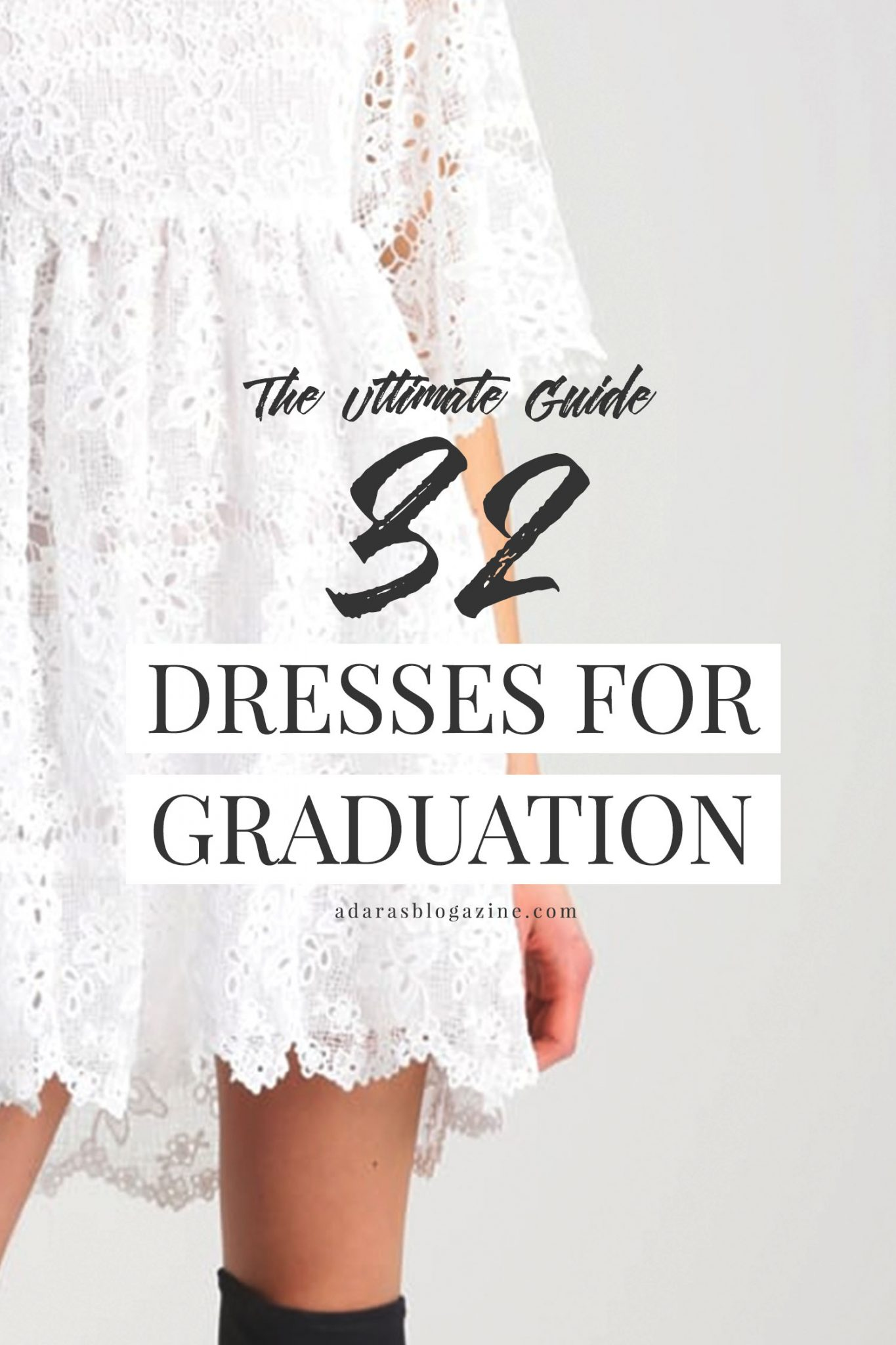 The Ultimate Guide - 32 White Dresses for Graduation