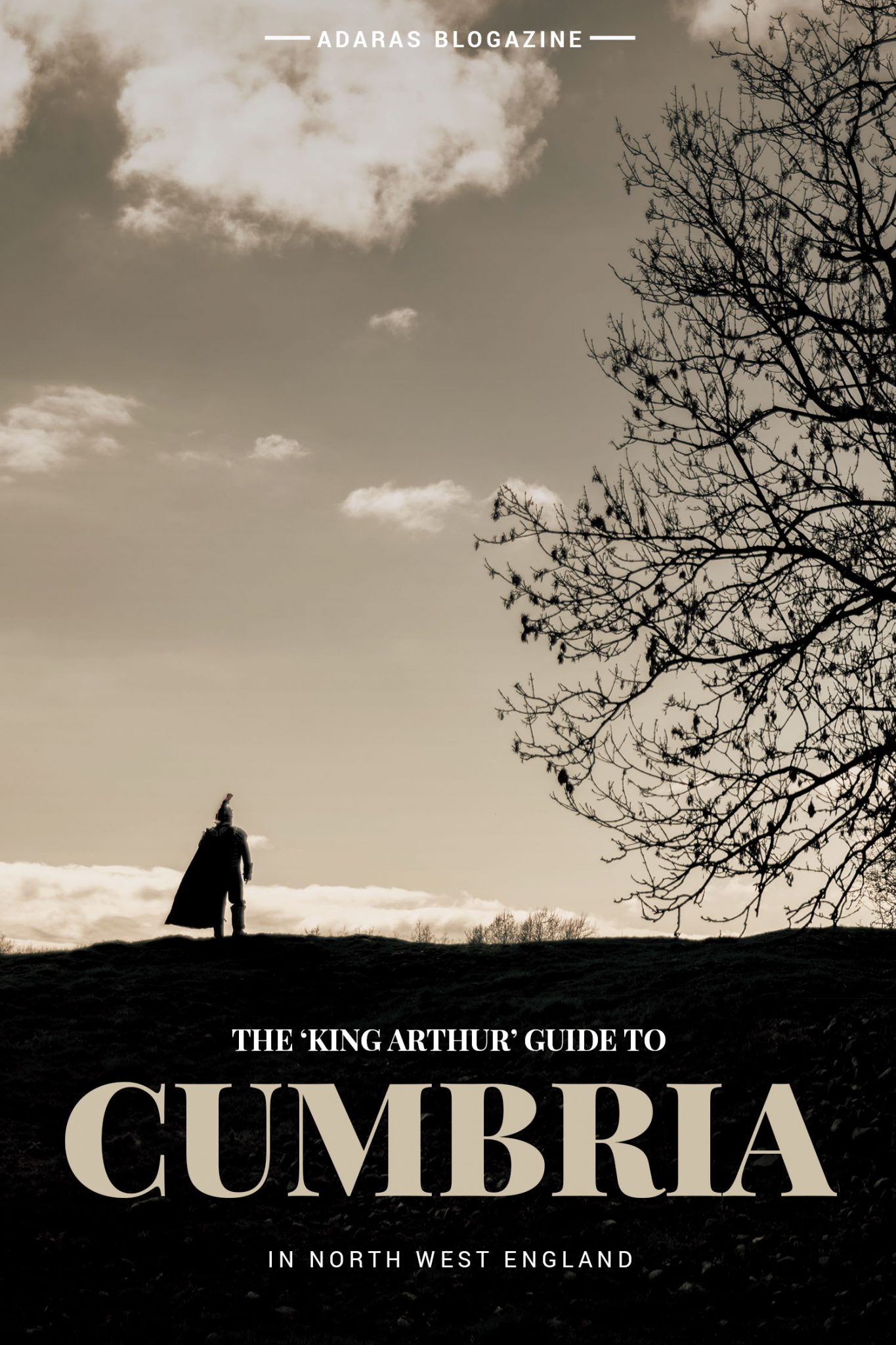 """The """"King Arthur"""" Guide to Cumbria - From the Round Table to Excalibur The Lake"""