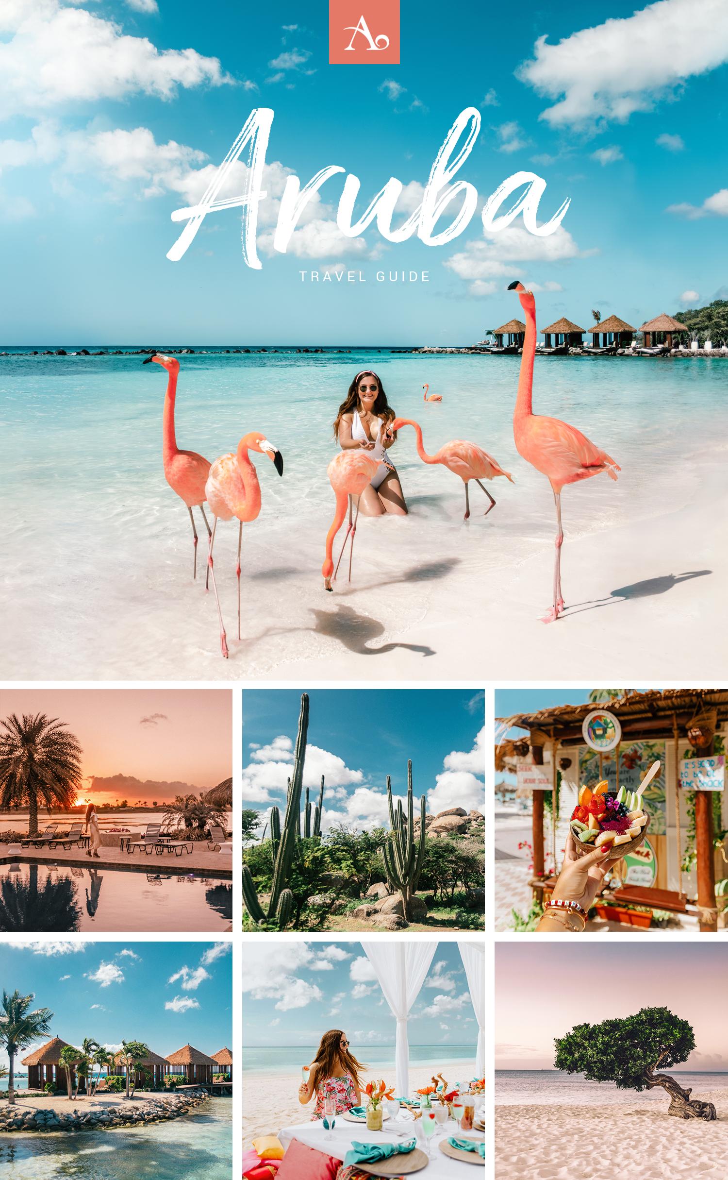 The Ultimate Aruba Travel Guide - Caribbean
