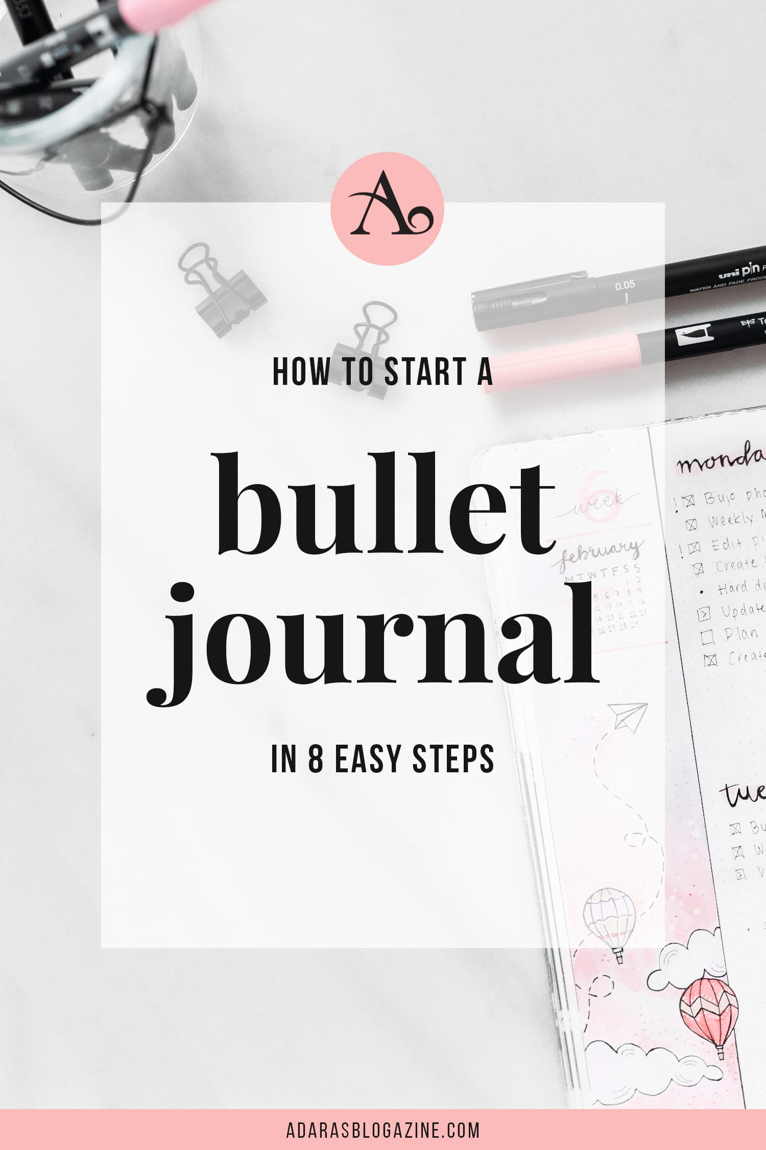 How to Start a Bullet Journal - The Complete Guide for Beginners & Beyond