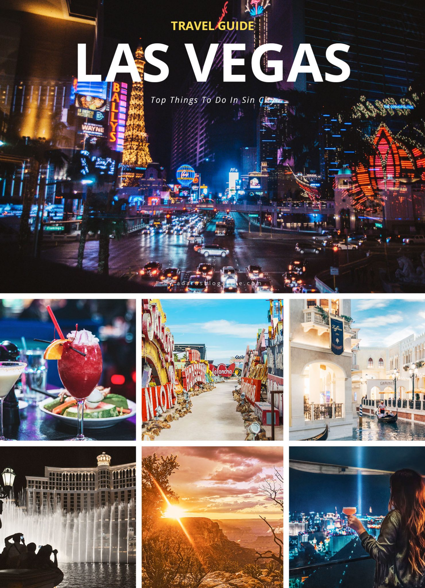 Top 30 things to do in Las Vegas - Adaras Travel Guide to Sin City