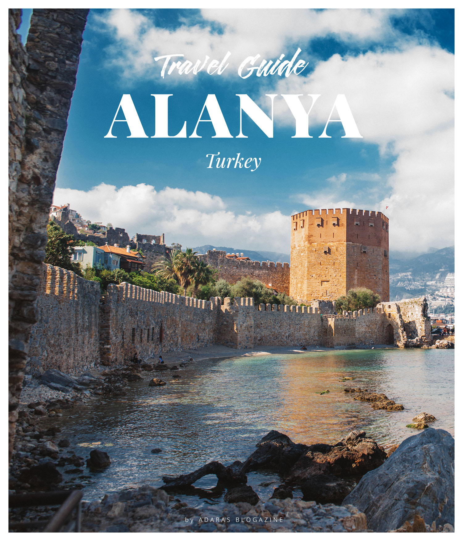 ADARAS Travel Guide to Alanya - Things to do and fun adventures in the Turkish Riviera