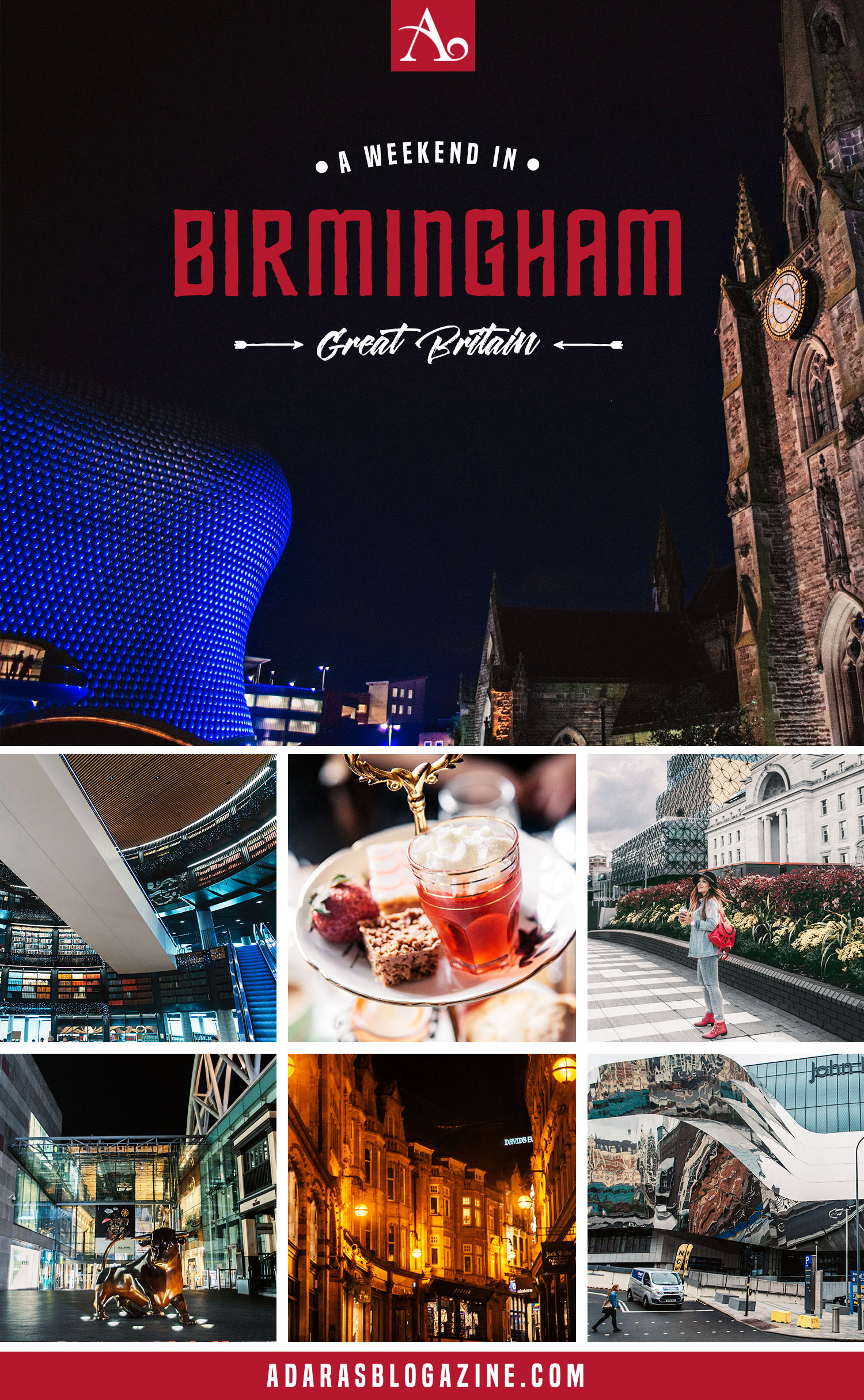 A Weekend Guide to why you need to visit Birmingham