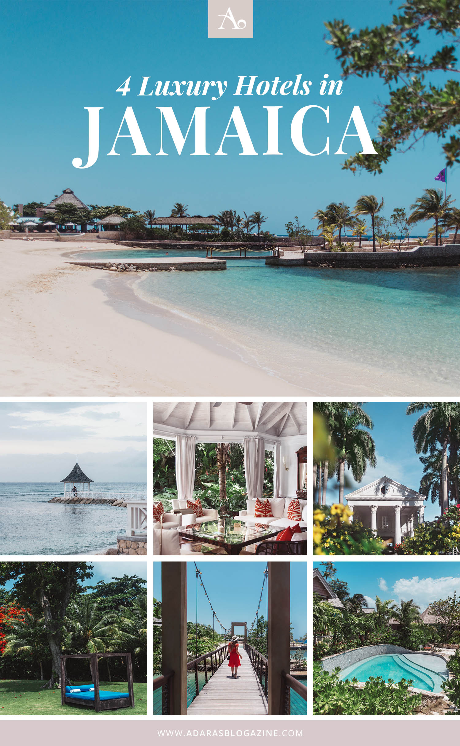 4 Luxury Hotels in Jamaica - A Guide to The Best Paradise Escapes