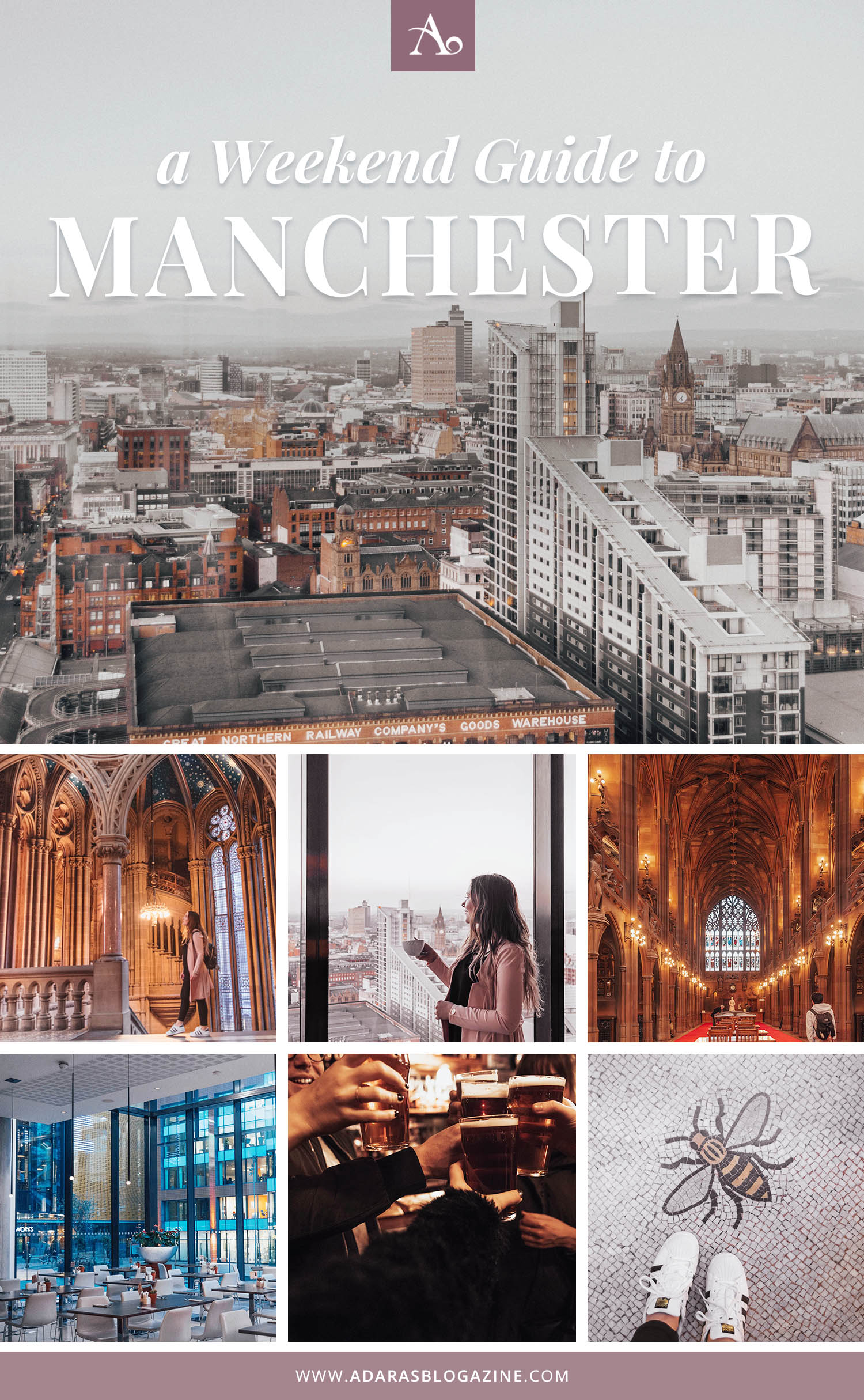 How to spend a weekend in Manchester, England - Adaras Travel Guide