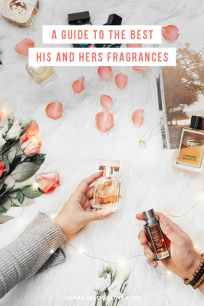 The Best His And Hers Fragrances Find The Perfect Match Adaras