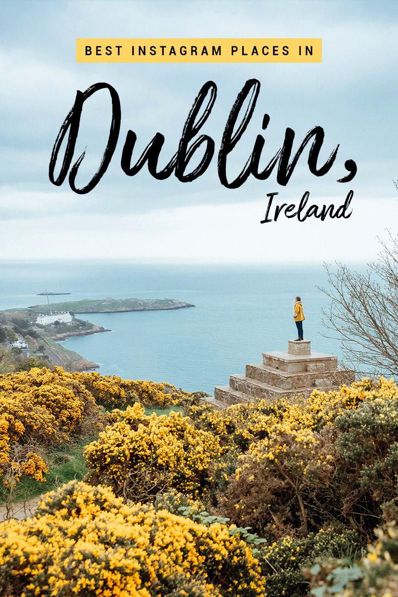 The Best Instagram Places in Dublin, Ireland - ADARAS Guide