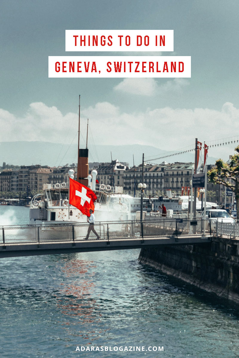 Best Things to Do in Geneva, Switzerland