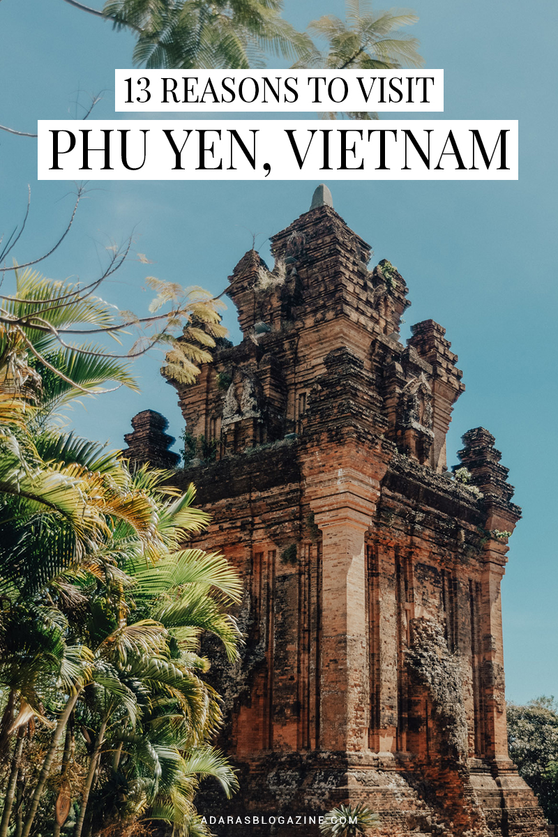 TRAVEL GUIDE: 13 Awesome Reasons to Visit Phu Yen, Vietnam