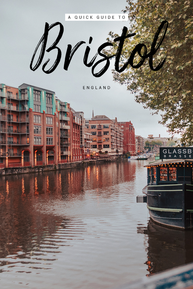 A Quick Guide to Bristol, England, UK